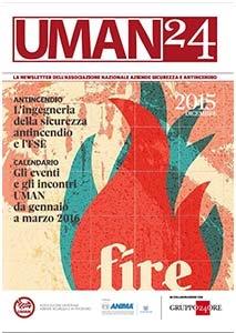 numero di dicembre 2015 di Uman 24, la newsletter dell'associazione nazionale aziende sicurezza e antincendio realizzata in collaborazione con il sole 24 ore