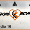 Passione Sicurezza Episodio 16